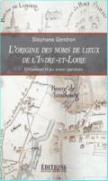 origine nom de lieux indre et loire