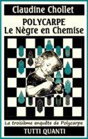 Polycarpe vol3, Le Nègre en Chemise