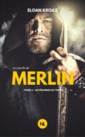 Le Concile de Merlin, roman d'Eloan Kroaz alias Lionel Cruzille
