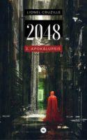 2048 T2 : Apokalupsis, de Lionel Cruzille