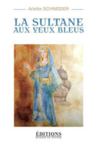 La sultane aux yeux bleux