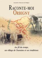 Raconte moi Orbigny au fil du temps