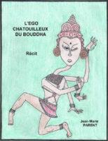 l ego chatouilleux de bouddha