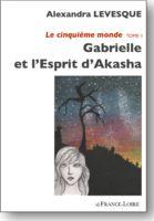 couv gabrielle et l'esprit d'akasha