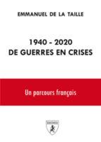 1940-2020 de guerres en crises