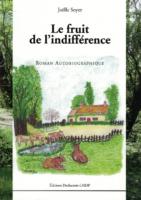 Le fruit de l'indifférence